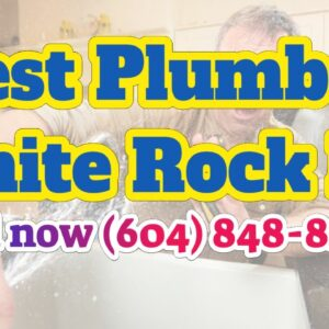 Best Plumbing And Heating Near Me White Rock Plumbing Repair Services