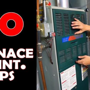 10 Furnace Maintenance Tips