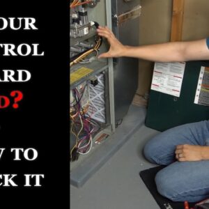 Furnace/AC How to Troubleshoot The Control Board
