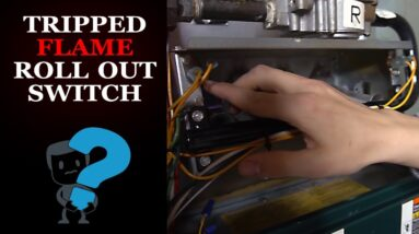 Furnace Flame Roll Out Switch Tripped - How it Works