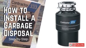 How to Install a Garbage Disposal Step-by-Step